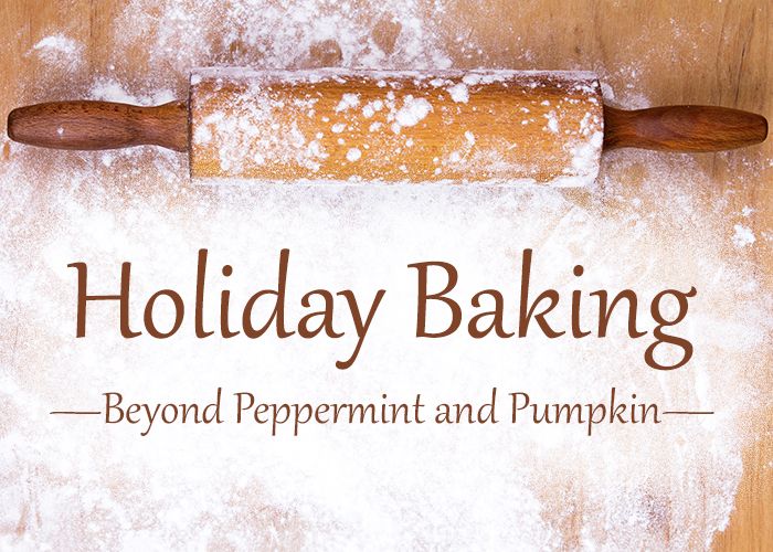 Holiday Recipes Beyond Peppermint and Pumpkin by Kelsey Hudson | Spokane County Library District