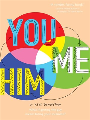 You and Me and Him: Q&A with YA Author Kris Dinnison by Sheri Boggs | Spokane County Library District