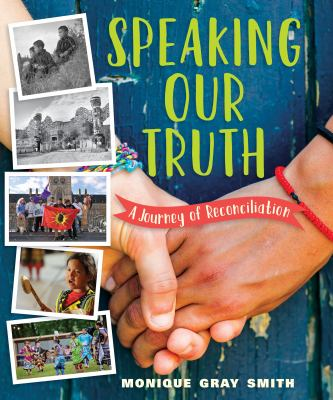 Speaking Our Truth: A Journey of Reconciliation Book Cover