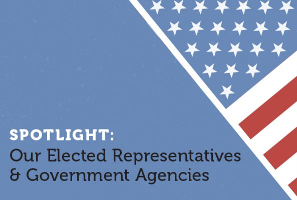 Spotlight: Our Elected Representatives & Government Agencies