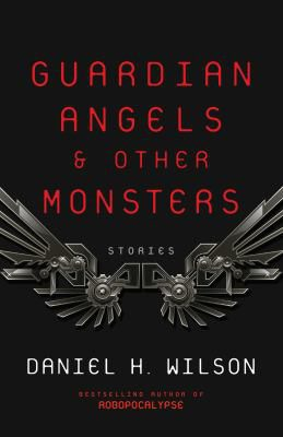 Guardian Angels & Other Monsters book cover