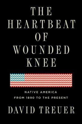 The Heartbeat of Wounded Knee book cover