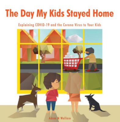 Book cover of The Day My Kids Stayed Home