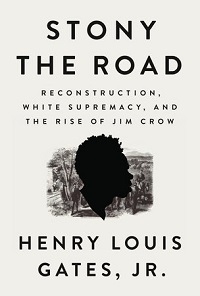 Stony the Road by Henry Louis Gates Jr